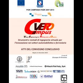Campus VERO - Strumenti e metodi di ingegneria virtuale per l'innovazione nei settori automobilistico e ferroviario