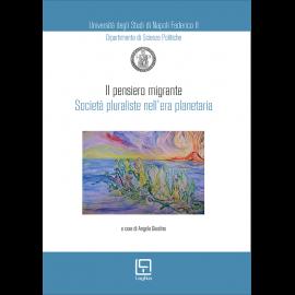 Il pensiero migrante Società pluraliste nell'era planetaria