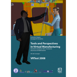 Tools and Perspectives in Virtual Manufacturing